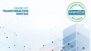Transformation Digitale - grand est - Artecal - partenaire - label